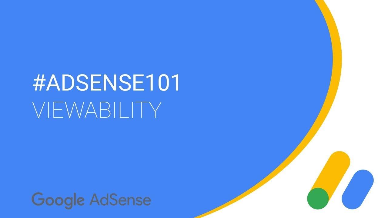 #AdSense101 - Viewability