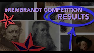 #RembrandtCompetition Results!
