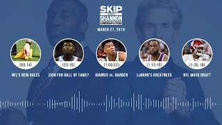 UNDISPUTED Audio Podcast (03.27.19) with Skip Bayless, Shannon Sharpe & Jenny Taft | UNDISPUTED