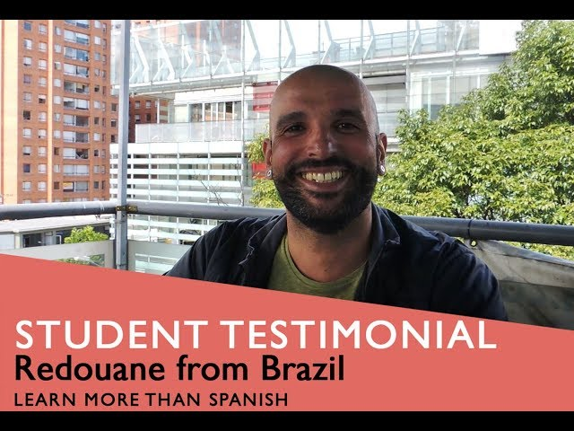 General Spanish Course Student Testimonial by Redouane form Brazil
