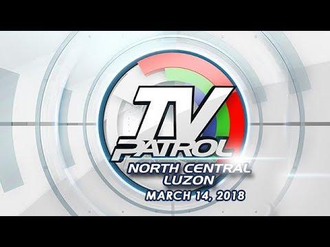 TV Patrol North Central Luzon - Mar 14, 2018