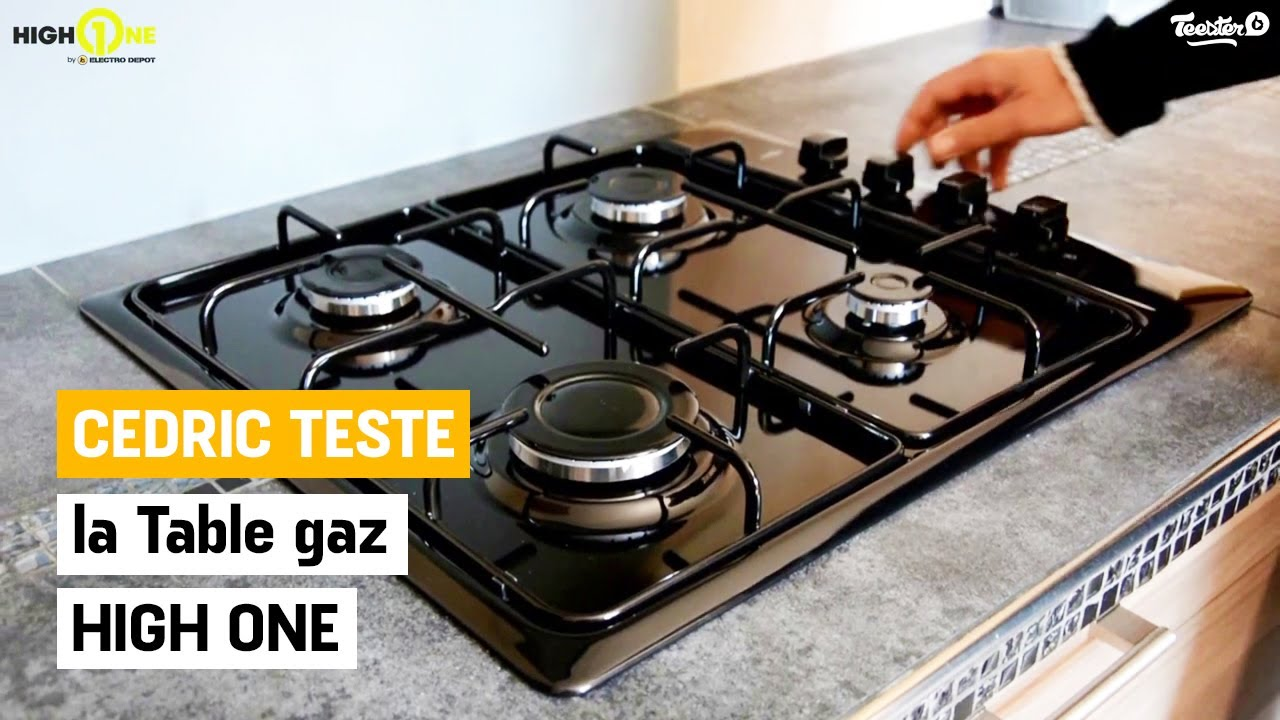 Cedric A Teste Pour Vous La Table Gaz High One Electro Depot Youtube