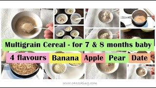 7 & 8 months babyfood recipe | Multigrain breakfast cereal for 7 - 8 months baby ( with 4 flavours )