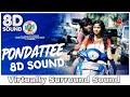 Pondattee | 8D Audio Song | Goli Soda 2 | Tamil 8D Songs