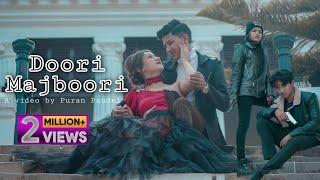 Doori Majboori / Duri Majburi /New Video Song By Puran Paudel