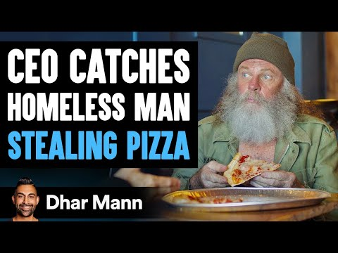 CEO Catches A Homeless Man Stealing Pizza, The Ending Will Shock You   Dhar Mann