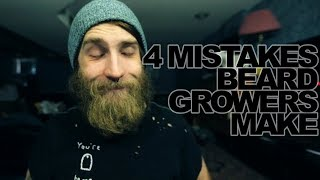 4 Mistakes All Beard Growers Make