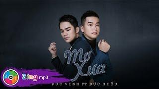 mo xua - duc vinh ft duc hieu album