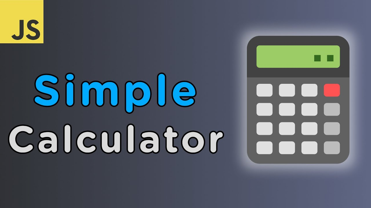 Build A Calculator With JavaScript Tutorial