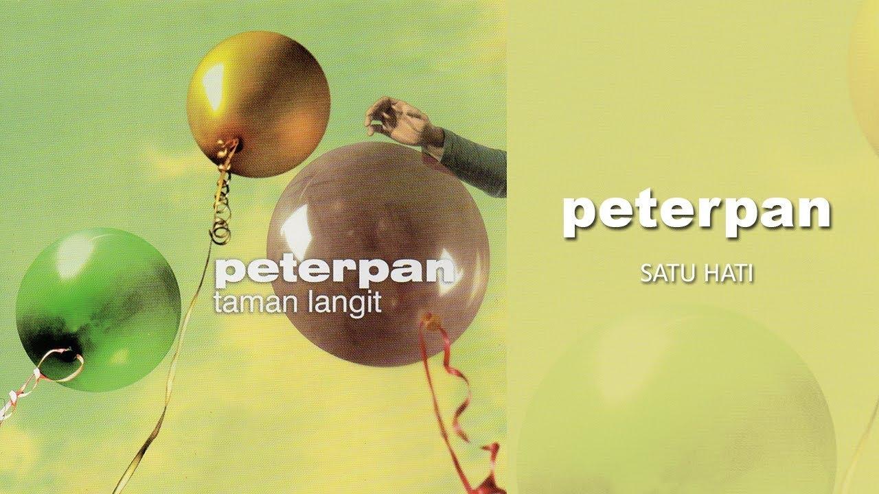 Peterpan - Satu Hati (Official Audio)