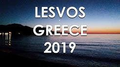 Lesvos, Greece 2019 + Mytilene, Petra, Anaxos