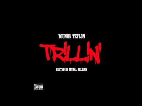 Youngs Teflon - Trillin' - 08 I'm Trillin'...