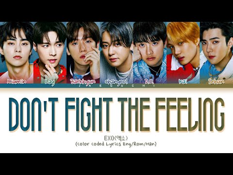 EXO Don't fight the feeling lyrics (엑소 Don't fight the feeling 가사) (Color Coded Lyrics)