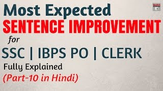 how to score high in sentence improvement   ibps po   clerk   ssc cgl   fully explained