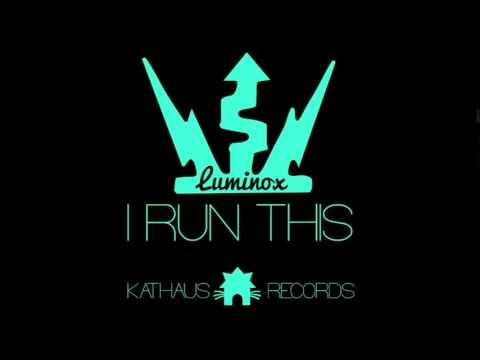 Luminox I Run This & Modifiyecilerin müziği