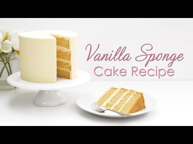 How to make My Vanilla Sponge Cake Recipe - Tutorial