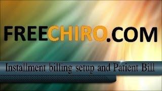 Installment Billing Setup and Patient Bill