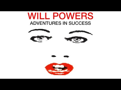 """Will Powers """"Adventures in Success"""" (Official Music Video)"""