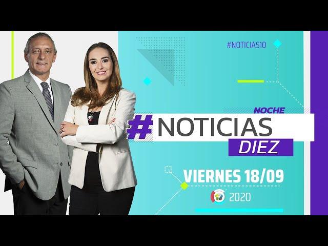 #Noticias10 Noche | 18/9/2020