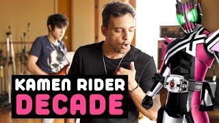 Journey Through The Decade (Kamen Rider Decade)・Ricardo Cruz
