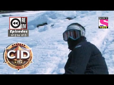 Weekly Reliv | CID |  10th Feb to 16th Feb 2018 | Episode 612 to 615 thumbnail