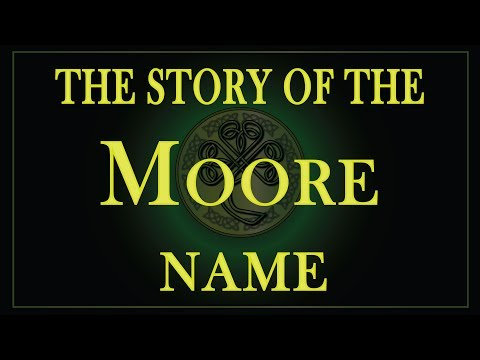The Story Of The Name Moore