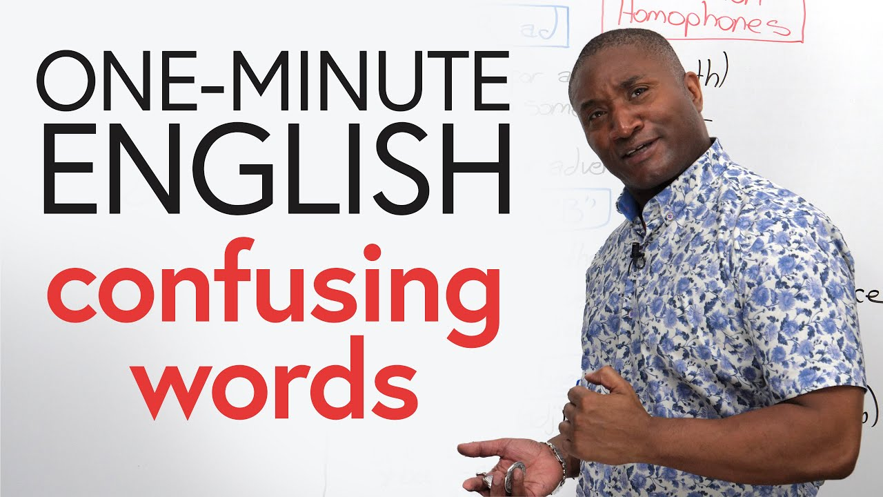 ONE-MINUTE ENGLISH: Confusing Words