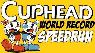 [World Record] Cuphead - All Bosses (Regular) in 27:47