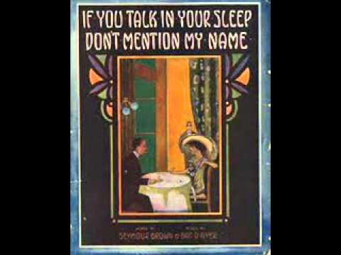 Billy Murray - If You Talk In Your Sleep, Don