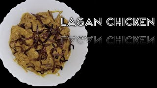 Lagan Chicken recipe tasty & Delicious
