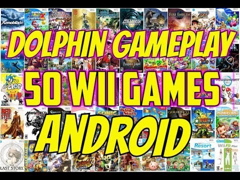 50 Wii Games on Android Smartphone Dolphin 5.0 Emulator GC/Wii console/Xiaomi Mi6 gaming