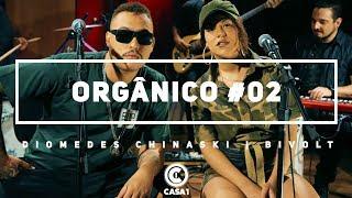 Orgânico 2 - Diomedes Chinaski | part. Bivolt - Olhos Negros