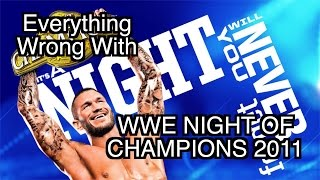Episode 159 Everything Wrong With WWE Night Of Champions 2011