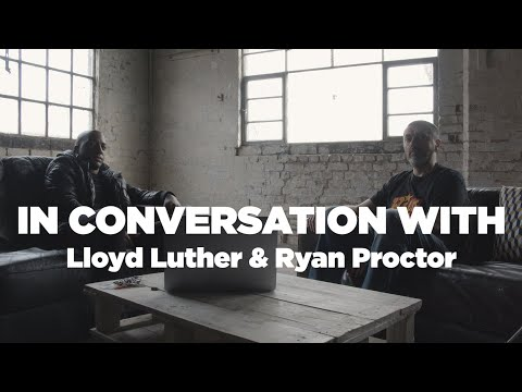 A Conversation With Lloyd Luther And Ryan Proctor
