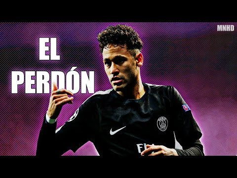 Neymar Jr ►El Perdón - 2018 Skills and goals - HD