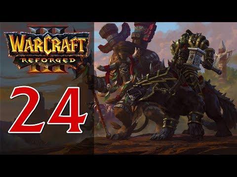 Прохождение Warcraft 3: Reforged #24 - Глава 2: Долгий поход [Орда - Вторжение в Калимдор]
