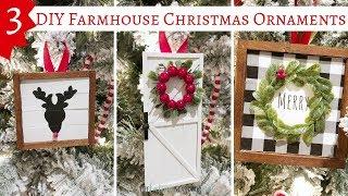 3 DIY Farmhouse Christmas Ornaments | Farmhouse Christmas Decor
