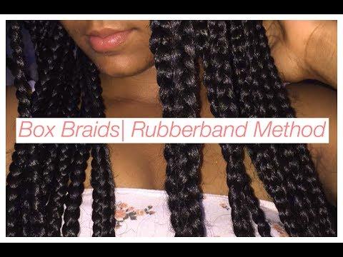 How To: Easy Medium/Large Boxbraids| Rubberband Method