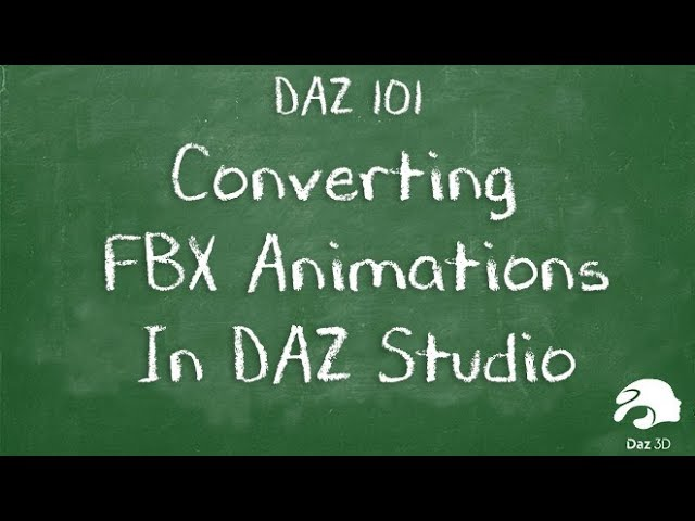 Converting FBX Animations to work in Daz Studio for Genesis 8