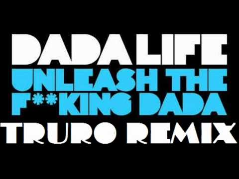 Dada life unleash the f king dada radio edit
