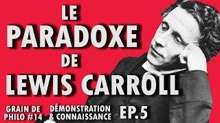 vuclip LE PARADOXE DE LEWIS CARROLL - Grain de philo #14 (Ep.5)