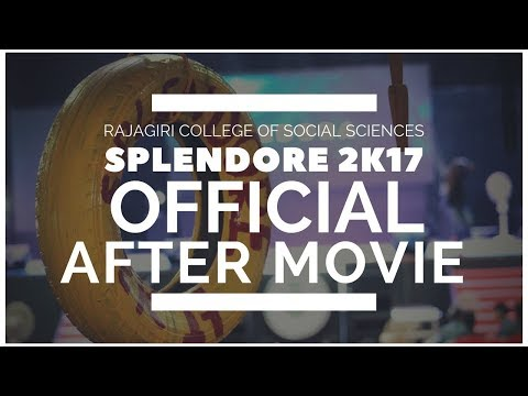 Splendore 2k17 Official Aftermovie | Rajagiri College of Social Sciences