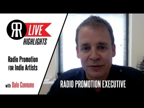 Radio Promo Exec, Dale Connone, talks Finding Radio Promotion for Indie Artists!