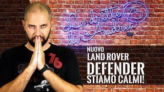 Nuovo Land Rover Defender: fatevi queste domande! [Parte 1/2]
