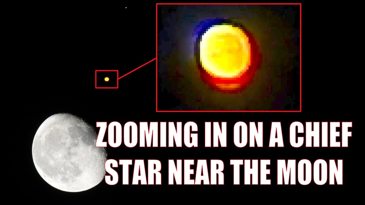 ZOOMING IN ON A CHIEF STAR NEAR THE MOON