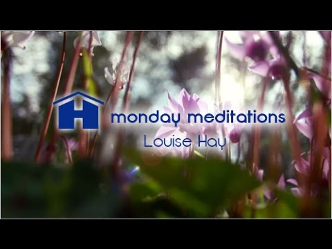 Your Healing Light Meditation with Louise Hay - Monday Meditations