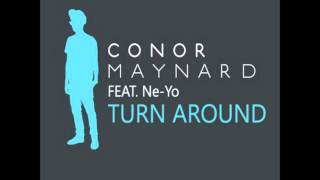 Conor Maynard feat. Ne-Yo - Turn Around (Ibiza Club Mix)