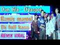 Dj Dan Bila D Pas D P S D Paspor Remix Part Full Bas Melody Mantul  Mp3 - Mp4 Download