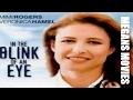 Megans Fox movies:  In the Blink of an Eye (1996) Veronica Hamel TV Movie HD720p