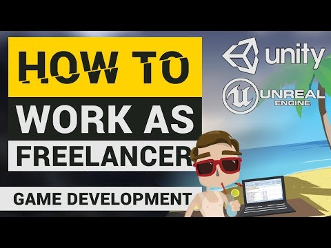 Freelancing in Game Development! | How to get Customers, How